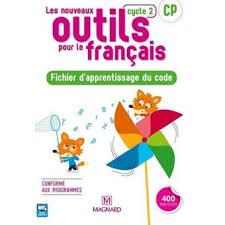 Les Nouveaux outils pour le français CP Cycle 2 Fichier d