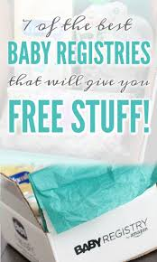 baby registeries 7 of the best baby registries that give you free stuff