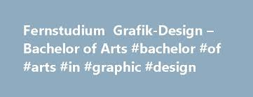 fernstudium grafik design fernstudium grafik design bachelor of arts bachelor of arts