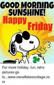 Happy Friday Meme - best 25 ideas about happy friday morning find what you ll love
