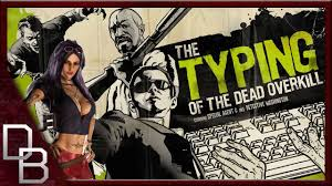 zombie killing keyboard typing of the dead overkill gameplay
