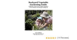 Pikes Peak Urban Gardens - the backyard vegetable gardening guide a monthly primer for the