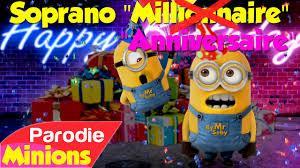 parodie chanson mariage parodie minions anniversaire de millionnaire