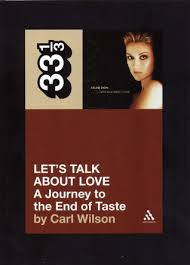 Dave Barnes Mine To Love Let U0027s Talk About Love A Journey To The End Of Taste By Carl Wilson