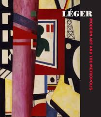 Modern Art by Léger Modern Art And The Metropolis Anna Vallye Christian