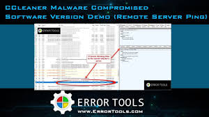 ccleaner malware version ccleaner malware compromised software version demo remote server