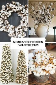 17 cute and soft cotton ball décor ideas shelterness