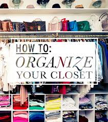 how to organise your closet 6 ways to organize your closet tallypress