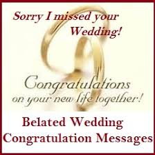 wedding wishes not attending congratulation messages belated wedding congratulation messages