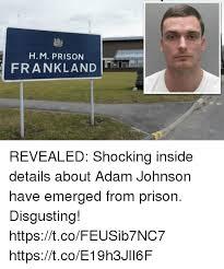 Emerged Meme - h m prison frankland revealed shocking inside details about adam