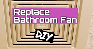 how to replace a bathroom exhaust fan youtube made me try it