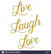 glittery gold faux foil metallic inspirational live laugh love