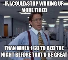 Sleepy Meme - cool im sleepy meme funny tired memes image memes at relatably
