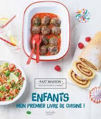 livre de cuisine enfant enfants mon premier livre de cuisine hachette pratique