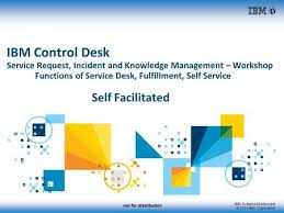 Ibm Service Desk Software Not For Distribution Ibm Systems Middleware 2015 Ibm Corporation