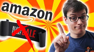 amazon black friday tvb black friday non fatevi fregare dai finti sconti youtube