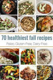 dairy free thanksgiving dessert 70 healthy fall recipes paleo gluten free dairy free