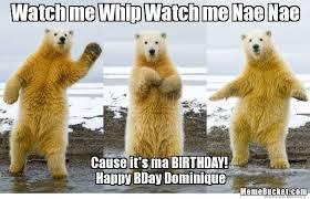 Nae Nae Meme - watch me whip watch me nae nae create your own meme