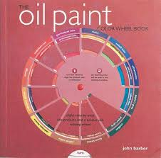 the oil paint colour wheel book colour wheel books john barber