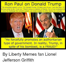 Ron Paul Memes - ron paul on donald trump his simplified speech is this i m donald