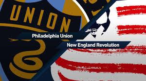 Flag Of Philadelphia Recap Philadelphia Union Vs New England Revolution 07 02 2017