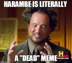 Dead Meme - harambe is a dead meme by almostdisaster on deviantart