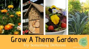 theme bureau try something different grow a theme garden national garden bureau