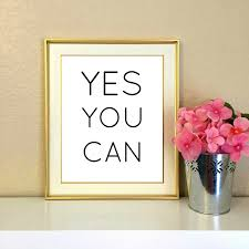 yes you can office decor desk decor inspirational quote