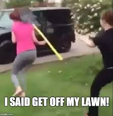 Get Off My Lawn Meme - image tagged in get off my lawn imgflip