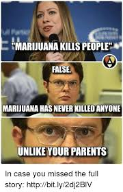 Marijuana Overdose Meme - 25 best memes about marijuana kills people marijuana kills
