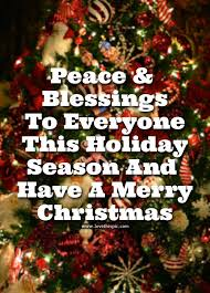 peace blessings to everyone this season and a merry