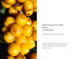 coffee spanish for coffee buyers a field guide andy newbom