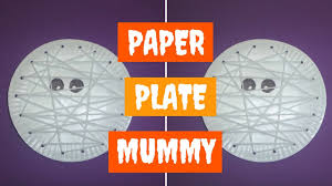paper plate mummy halloween crafts for kids paper plate crafts