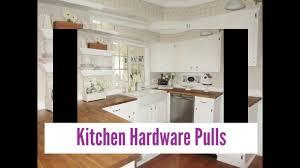 good kitchen hardware pulls youtube
