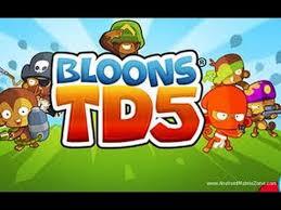 bloons td 5 apk bloons td 5 apk free 2017