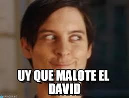Memes De David - uy que malote el david spiderman peter parker meme on memegen