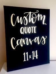 home decor quotes custom quote canvas 11x14 wedding decor nursery decor home
