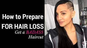 how to prepare for chemo hair loss get a badass haircut youtube