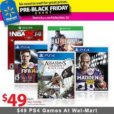 ps4 black friday walmart pre black friday sale 49 ps4 games at wal mart