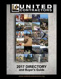 united contractors 2017 directory and buyer u0027s guide by united