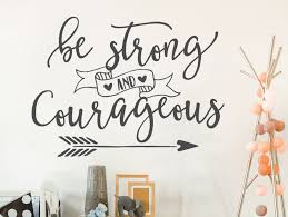 nursery decor be strong and courageous bible verse decal wall
