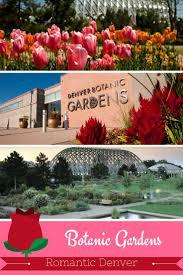 the 25 best denver botanic gardens ideas on pinterest colorado