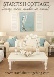 Coastal Cottage Decor Coastal Living Room Makeover Starfish Cottage Coastal Living