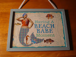having a beach moment vintage style mermaid wood sign