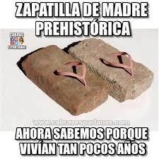 Memes De Internet - zapatilla de madre preh祗storica en yecla ofertas memes internet