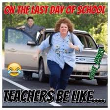 School Teacher Meme - 14 end of the year memes that any teacher will understand