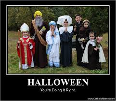 halloween you u0027re doing it right faith saints and humor