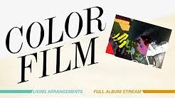 living arrangements color film living arrangements full album stream youtube