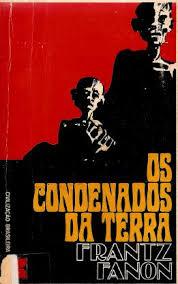 Os Condenados - livro os condenados da terra frantz fanon download gratuito