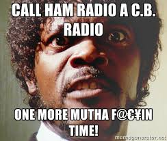 Ham Meme - post your favorite ham radio memes qrz forums